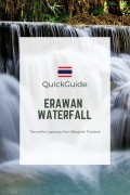Quick Guide: Visiting Erawan Waterfall From Bangkok, Thailand