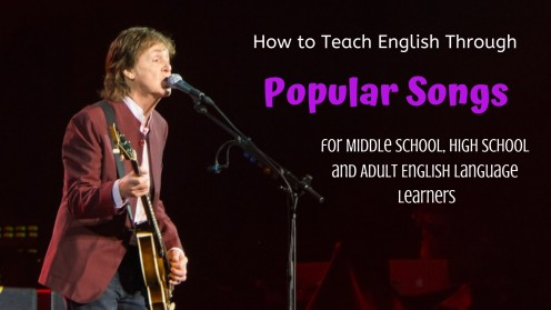 Songs are easy and effective ways to teach your students English vocabulary, idioms, and figurative language!