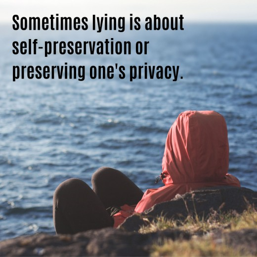 Lying can be about self-preservation.