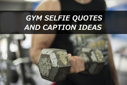 Gym Selfie Quotes and Caption Ideas
