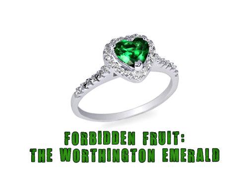 Death stalks the Worthington Emerald!