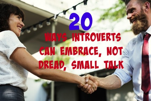 20 Ways for Introverts to Make Small Talk so It's Tolerable, Not Toxic!