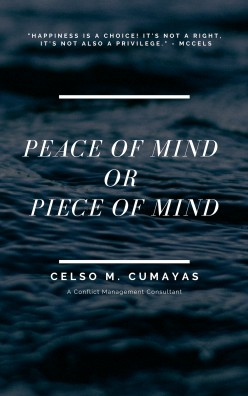 Peace of Mind or Piece of Mind