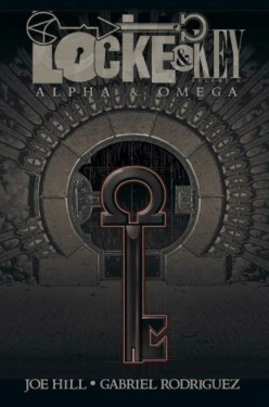 Locke and Key Vol 6 - Alpha And Omega: A Fitting End to a Masterpice