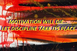 Choose Discipline Over Motivation