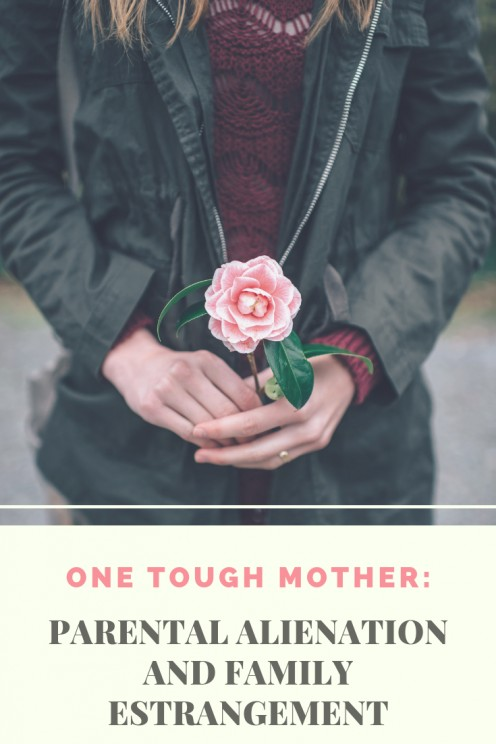 One Tough Mother: Parental Alienation and Family Estrangement