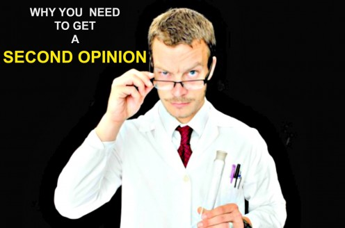 Why You Need to Get a Second Opinion