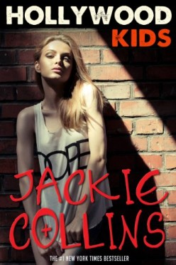 Retro Reading: Hollywood Kids by Jackie Collins