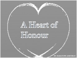 A Heart of Honour