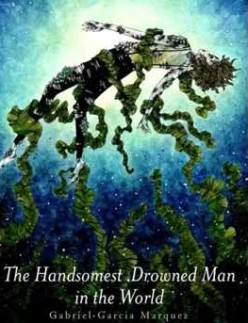 The Handsomest Drowned Man in the World and Magical Realism