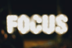 Want to Boost Your Potential and Profits? Boost Your Focus First!