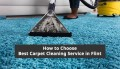 How to choose the best carpet cleaning service in Flint