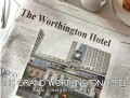 The Grand Worthington Hotel