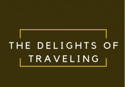 The Delights of Traveling: The Story of a Broke Backpacker