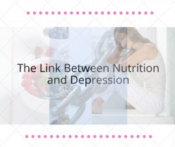 The Link Between Nutrition and Depression