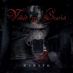 Review of the Album Reborn by Japanese Melodic Death Metal Band Veiled in Scarlet