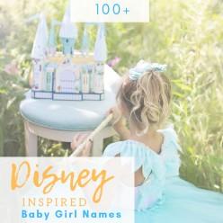 100+ Disney-Inspired Baby Girl Names