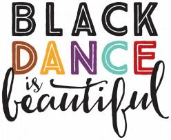 Black Dance is Beautiful
