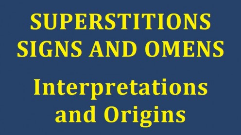 What are Superstitions, Signs, and Omens? | HubPages