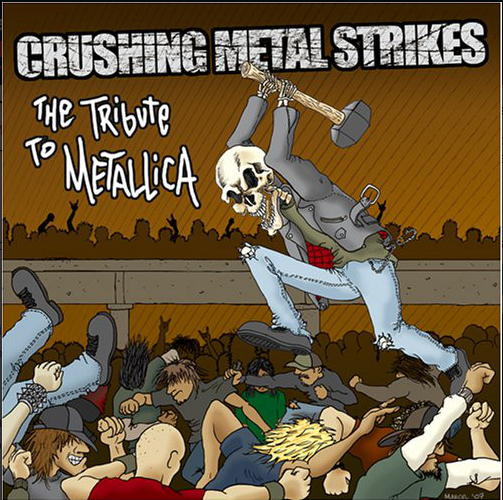 """Overload"" was repackaged and reissued in 2008 as ""Crushing Metal Strikes: The Tribute to Metallica"""