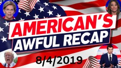 DARK PSYCHIC FORCE- An American's Awful Recap (8/4/2019)