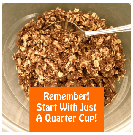 Work your way up from 1/4 cup of this oatmeal granola cereal.