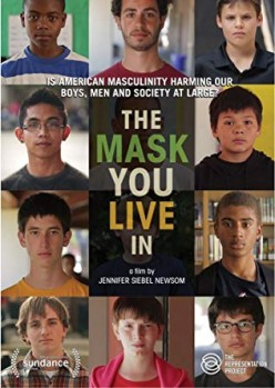 The Mask You Live In: An Analysis on the Issue of Masculinity