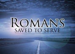 Saved to Serve: Romans 12:3-8