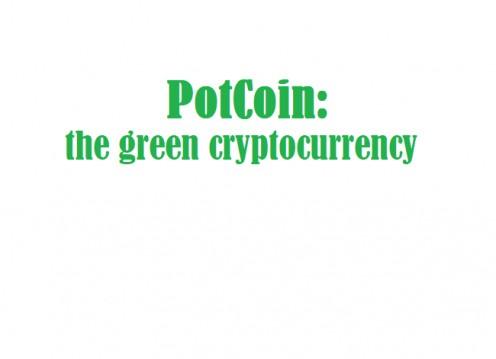 PotCoin is the FIRST marijuana based digital asset