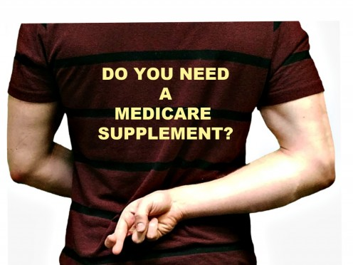 Do You Need a Medicare Supplement?