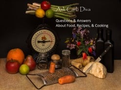 Ask Carb Diva: Questions & Answers About Food, Recipes, & Cooking, #103