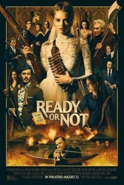 Ready or Not - Definitely a Must See