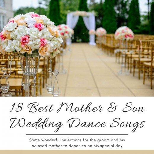 This article lists 18 of the best songs for the groom and his mother to dance to on his momentous day.