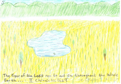 The Eyes of the LORD run to and fro throughout the Whole Earth, II Chronicles 16 : 9, drawn lovingly by Christopher Lilly on Wednesday the 16th of January, 2019.