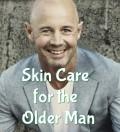Skin Care for Older Men