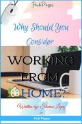 Why Should You Consider Working From Home?