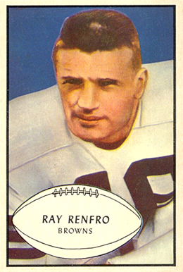 Cleveland Browns receiver, Ray Renfro, is pictured on a 1953 Bowman football card.