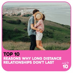 Top 10 Reasons Why Long Distance Relationships Don't Last and How to Avoid Them