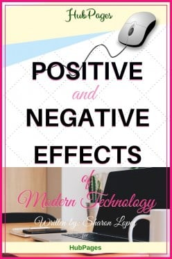 Positive and Negative Effects of Modern Technology