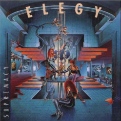 Review of the Album Supremacy by the Progressive Power Metal Band Elegy