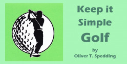 Keep It Simple Golf - the Grip and the Stance