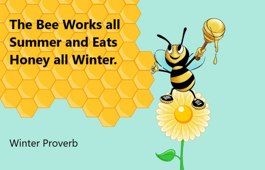 Bees are well known for their industrious work. An ability that stands them in good stead for leaner times ahead.