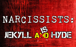 Narcissistic Relationships: Jekyll Is Hyde