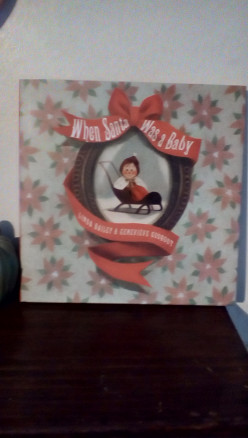 Santa Was a Child Just Like You in Delightful Picture and Story Book for the Holidays