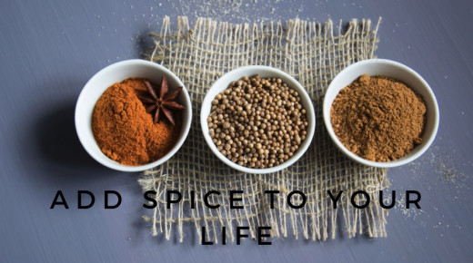 ADD SPICE TO YOUR LIFE