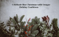 Create Your Own Holiday Traditions: Christmas Memories that Last