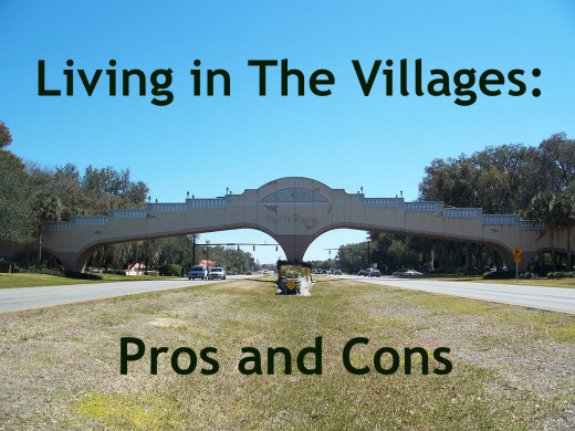 What's it like to live in The Villages? Read my pros and cons list below.