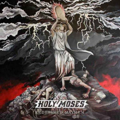 Review of the Album Redefined Mayhem by German Thrash Metal Band Holy Moses