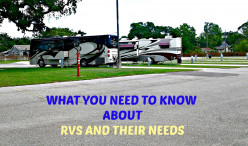 What You Need to Know About RVs and Their Needs