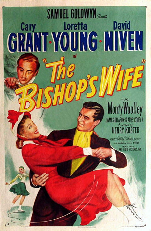 The Bishop's Wife directed by Henry Koster and starring Cary Grant, Loretta Young and David Niven.